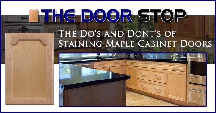 Staining Maple Cabinet Doors, What Is The Best Brand Of Stain For Kitchen Cabinets